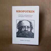 """Lançamento: """"Kropotkin – A História Intelectual de um Anarquista Revolucionário"""", de Wallace dos Santos de Moraes"""