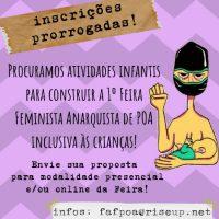 Feira Anarquista Feminista de Porto Alegre (RS) | Chamado para atividades infantis – Inscrições prorrogadas